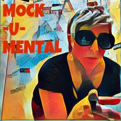Mock-U-Mental S1E10 Featuring Hot Glue and the Gun
