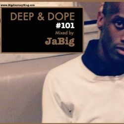 Acid Jazz & Jazzy House Music - DEEP & DOPE 101 Mixed by JaBig