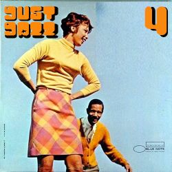 Just Jazz # 04 Duke Pearson/Sonny Clark/Rahsaan Roland Kirk/Hubert Laws/Donald Byrd/Horace Silver