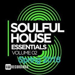 Soulful House Essentials Vol 2-Spring 2016