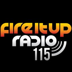 FIUR115 / Fire It Up Radio - Show 115