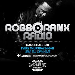 DANCEHALL 360 SHOW - (23/10/15) ROBBO RANX