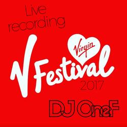 @DJOneF LIVE @ V Festival 20-08-17 [House + HipHop]