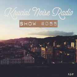 Krucial Noise Radio: Show #055 w/ Mr. BROTHERS