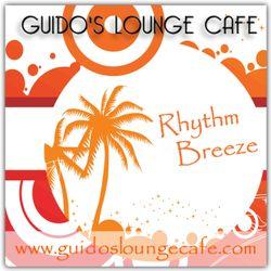 Guido's Lounge Cafe Broadcast 0312 Rhythm Breeze (20180223)