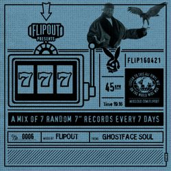 Flipout - 777 - Episode 6 - Ghostface Soul