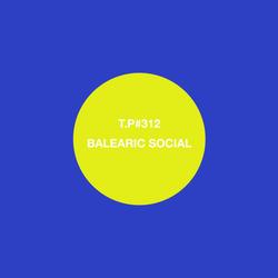 Test Pressing 312 / Balearic Social