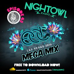 Night Owl Radio 043 EDC Las Vegas 2016 Mega-Mix