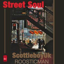 Street Soul & ScottieboyUK vs Roosticman