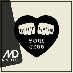 Tuff Love Soul Club with Liam Flanders and Adam Leaver (May '19)