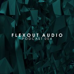 Flexout Audio Podcast: Volume 4