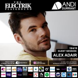 Electrik Playground 19/4/19 inc. Alex Adair Guest Mix
