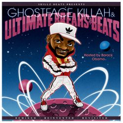 Soul Cool Records/ Skillz Beats presents Ghostface Killah and Ultimate Breaks & Beats