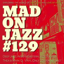 MADONJAZZ #129: Deep Jazz, Afro & Eastern Jazz Sounds