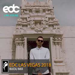 Bijou – EDC Las Vegas 2018 Mix