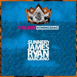 Sunnery James and Ryan Marciano Live SLAM! Koningsdag 27 04 2016