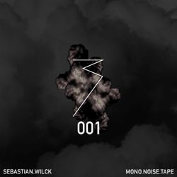 MONO.NOISE.TAPE 001 by Sebastian Wilck