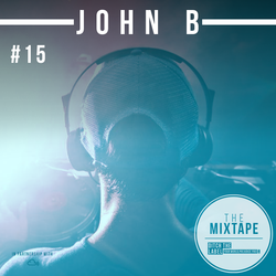Ditch the Label Mixtape #15 - JOHN B