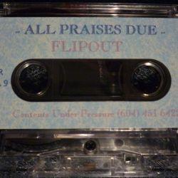 All Praises Due - Side B [1998]