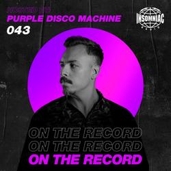 Purple Disco Machine - On The Record #043