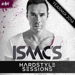Isaac's Hardstyle Sessions #64 (YEARMIX 2014)
