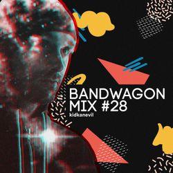 Bandwagon Mix #28 - kidkanevil