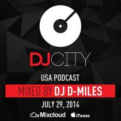 DJ D-Miles - DJ Podcast - July 29, 2014