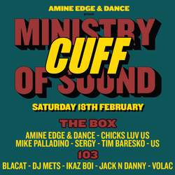 2017.02.18 - Amine Edge & DANCE @ CUFF - Ministry Of Sound, Lundon, UK