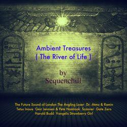Ambient Treasures  vol.2 ( The River of Life )