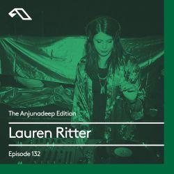 The Anjunadeep Edition 132 With Lauren Ritter