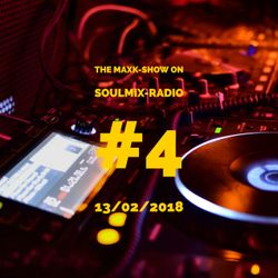 The MaxK-Show on Soulmix #4  - 13/02/2018