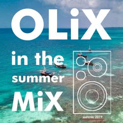 OLiX in the Mix - Summer Mood (20 iulie 2019)