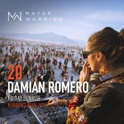 Damian Romero - Mayan Warrior - Friday Sunrise - Burning Man 2016