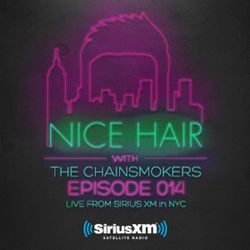 Nice Hair with The Chainsmokers 014