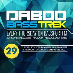 BASS TREK E29 with DJ Daboo on bassport.FM
