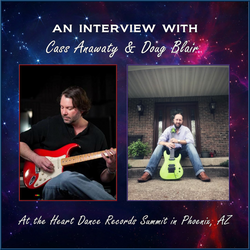 An Interview with Cass Anawaty & Doug Blair at the Heart Dance Records Summit in Phoenix, AZ