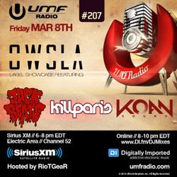 UMF Radio 207 - OWSLA Showcase with Kill Paris, Koan Sound & Jack Beats