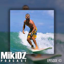 MikiDZ Podcast Episode 43: Wave Rider