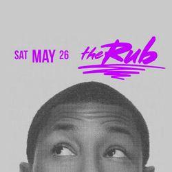 The Rub, 5.26.18 (SZN SLT)