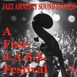 J.A.S.S. #44 : A Free J.A.S.S. Festival