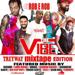 TreyWay Vibe mixTape