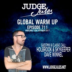 JUDGE JULES PRESENTS THE GLOBAL WARM UP EPISODE 711