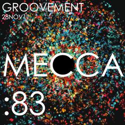MECCA:83 aka RISE // 28NOV11