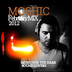 MOSHIC Feb 2012 Episode Mix