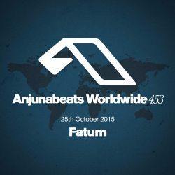 Anjunabeats Worldwide 453 with Fatum