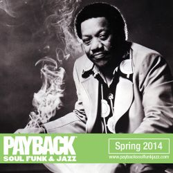 PAYBACK Soul Funk & Jazz Spring 2014 Selection