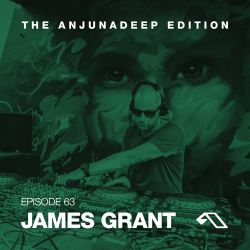 The Anjunadeep Edition 63 With James Grant Live From Miami March 2015