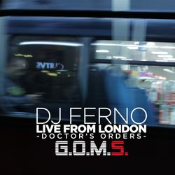 DJ FERNO - Live From London (Doctor's Order's)