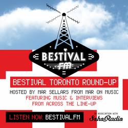 Bestimix 169: Bestival Toronto Round-Up hosted by Mar Sellars (Mar On Music)