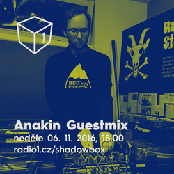 Shadowbox @ Radio 1 06/11/2016: Anakin Guestmix